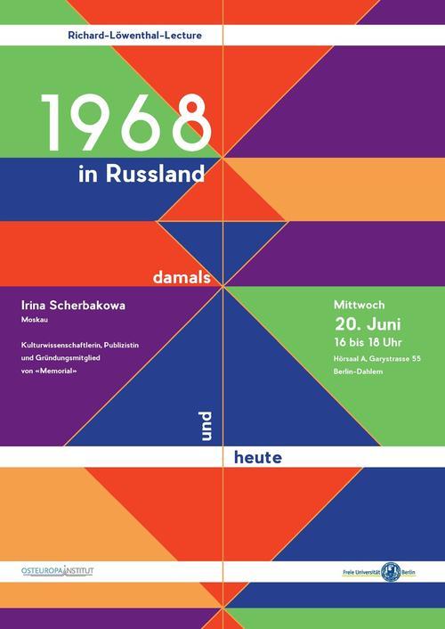 Irina Scherbakowa 1968 In Russland Damals Und Heute Richard Lowenthal Lecture Osteuropa Institut
