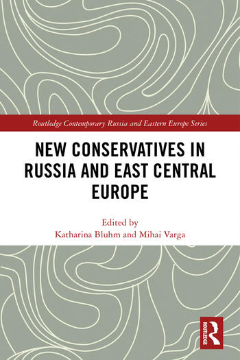 Cover: New Conservatives in Russia and East Central Europe